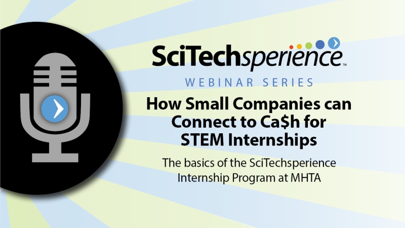 Webinar: How Small Companies Can Connect to Ca$h for STEM Internships