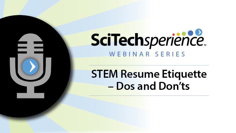 STEM Resume Etiquette –Do's and Don'ts