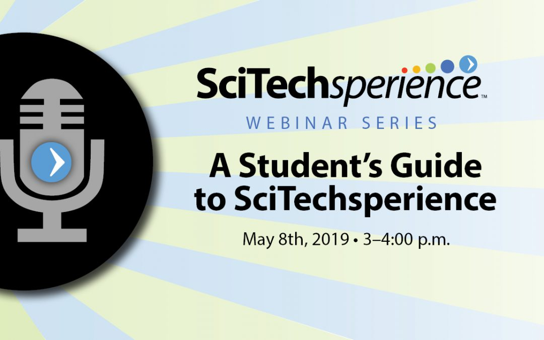 Webinar: A Student's Guide to SciTechsperience