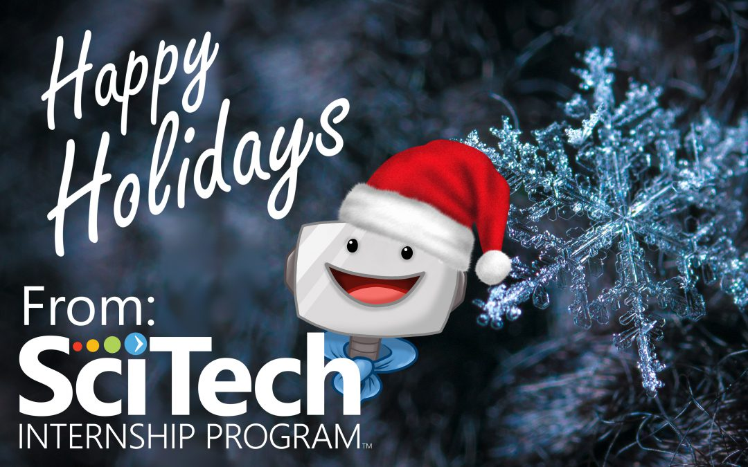Happy Holidays From SciTech!